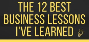 12 Best Business Lessons